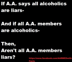 "Not all people with drinking problems are liars- they might lie to get the ""next drink"" but their basic personalities are not liars."